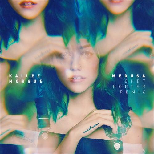 Medusa (Chet Porter Remix) de Kailee Morgue