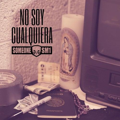 No Soy Cualquiera von Someone Sm1