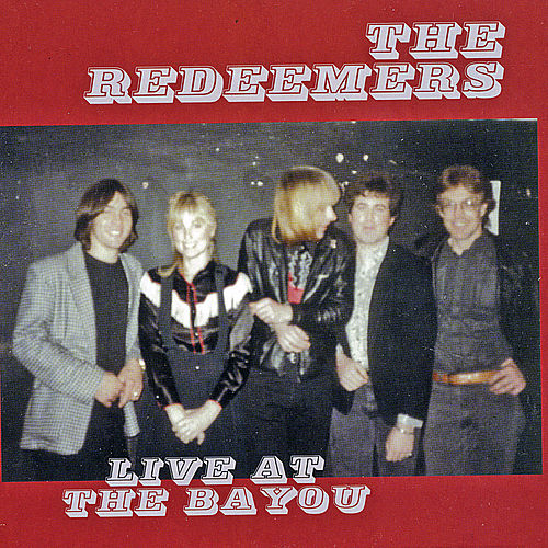 Live at the Bayou de The Redeemers