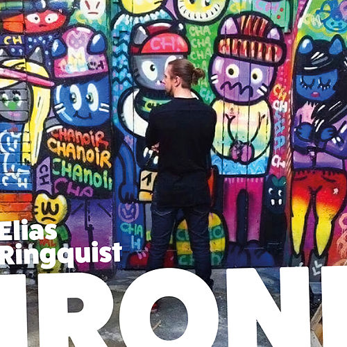Ironi de Elias Ringquist