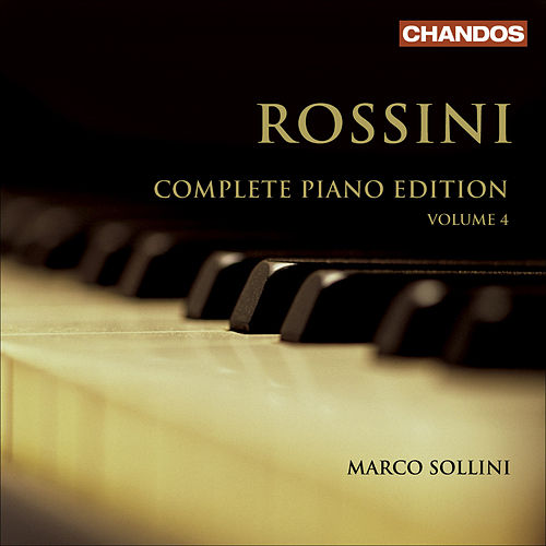 ROSSINI, G.: Piano Edition (Complete), Vol. 4 (Sollini) by Marco Sollini