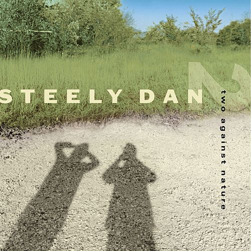 Two Against Nature de Steely Dan