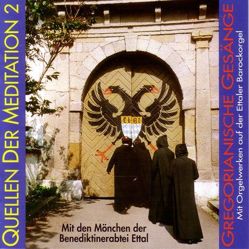 Quellen der Meditation 2 von Leitung P.Seb. Fischer