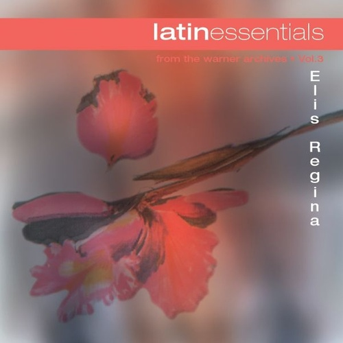Latin Essentials de Elis Regina