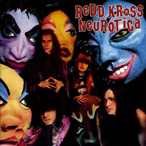 Neurotica by Redd Kross