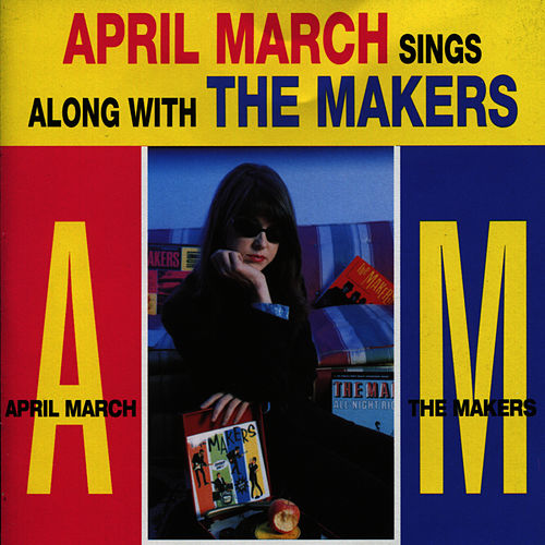 April March Sings Along With The Makers de April March