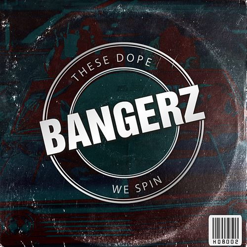 These Dope Bangerz We Spin - EP de Various Artists