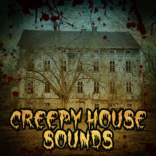 Creepy House Sounds U2013 Most Scary Sounds, Halloween... By ...
