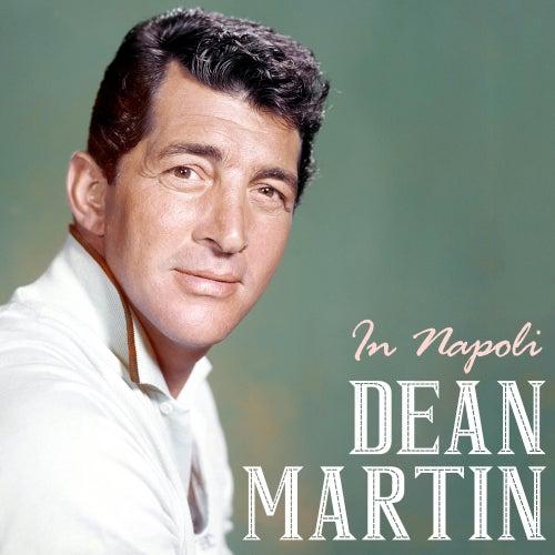 In Napoli von Dean Martin