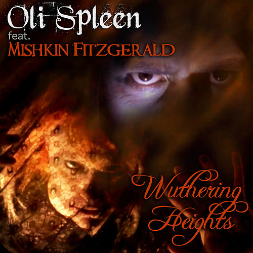 Wuthering Heights by Oli Spleen