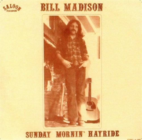 Sunday Mornin' Hayride by Bill Madison