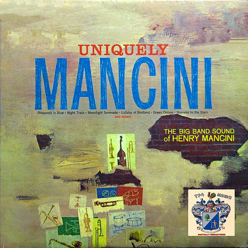 Uniquely Mancini von Henry Mancini