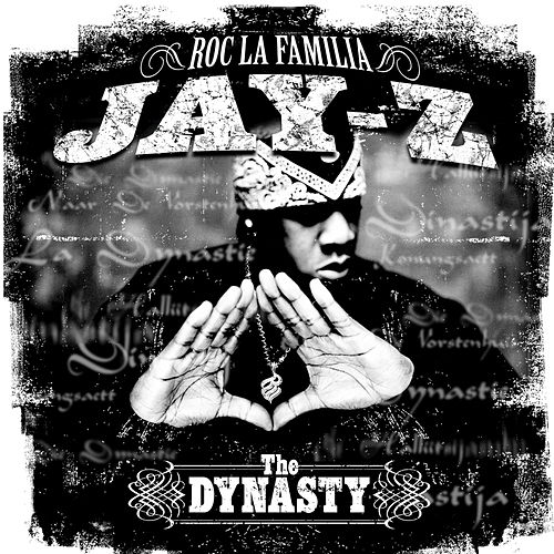 The Dynasty:  Roc La Famila 2000 by JAY-Z