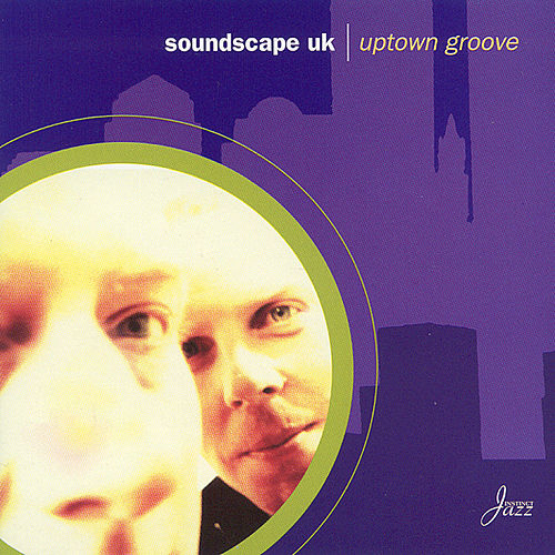 Uptown Groove von Soundscape UK