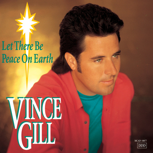 Let There Be Peace On Earth von Vince Gill