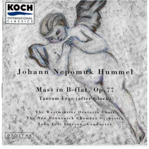 Hummel: Mass In B-flat, Op. 77; Tantum Ergo (After Gluck) von Johann Nepomuk Hummel