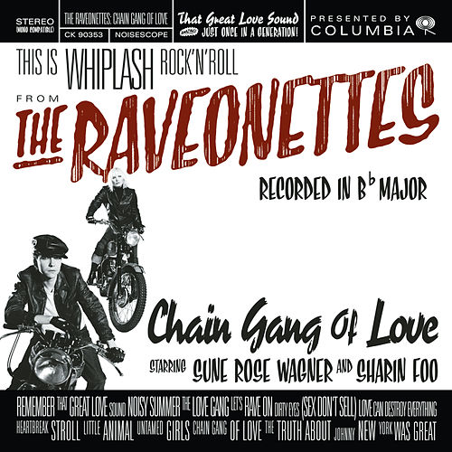 Chain Gang Of Love von The Raveonettes