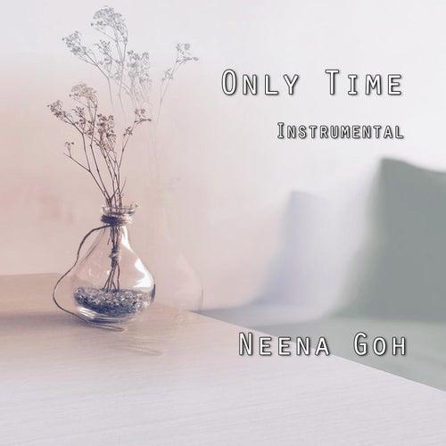 Only Time (Instrumental) von Neena Goh