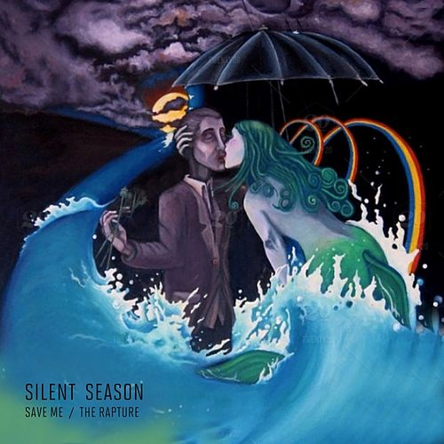Save Me // The Rapture - Single by Silent Season