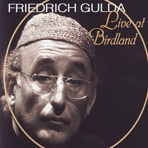 Live at Birdland by Friedrich Gulda