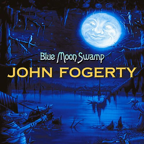 Blue Moon Swamp fra John Fogerty