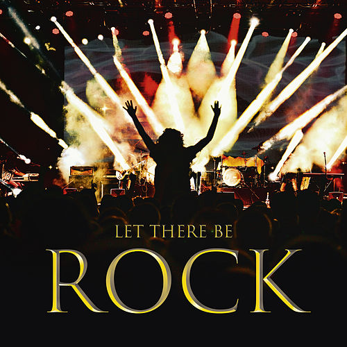 Let There Be Rock by Various Artists