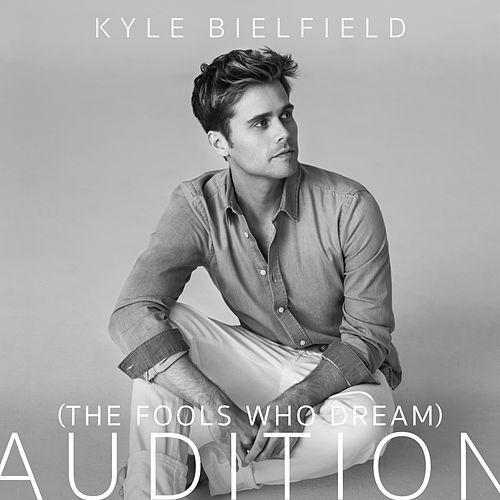 Audition (The Fools Who Dream) [from