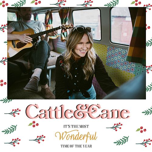 It's the Most Wonderful Time of the Year by Cattle & Cane