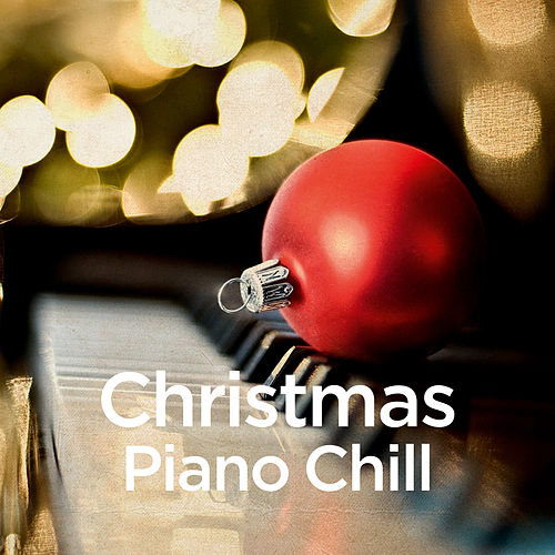 Christmas Piano Chill by Michael Forster
