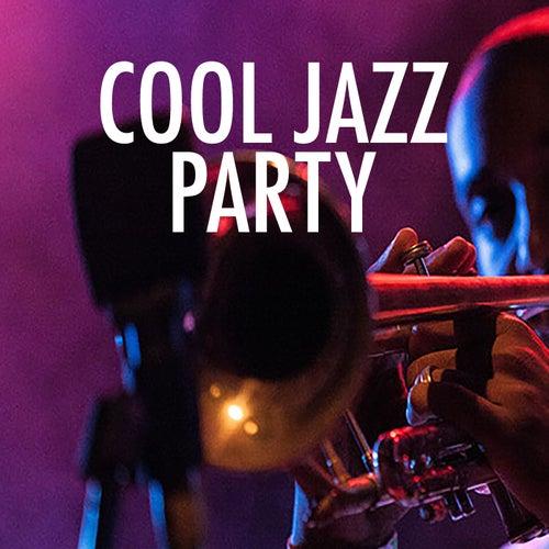 Cool Jazz Party von Various Artists