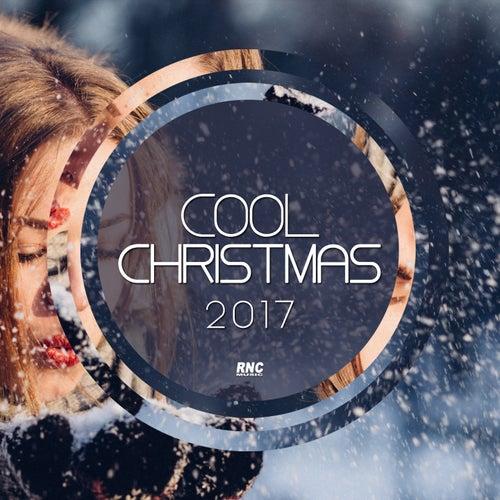 Cool Christmas 2017 di Various Artists