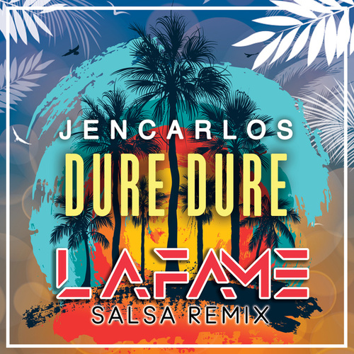 Dure Dure (Salsa Remix) by Lafame