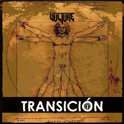 Transición by Vulture