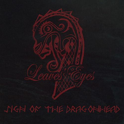 Sign of the Dragonhead by Leaves Eyes