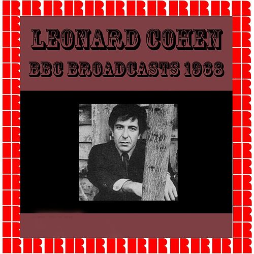 BBC Broadcasts 1968 by Leonard Cohen