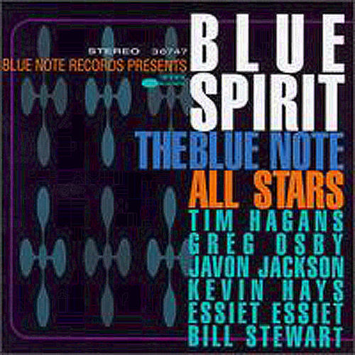 Blue Spirit von The Blue Note All Stars
