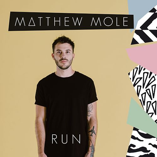 Run von Matthew Mole