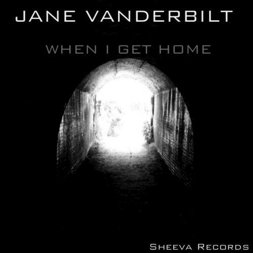 When I Get Home de Jane Vanderbilt