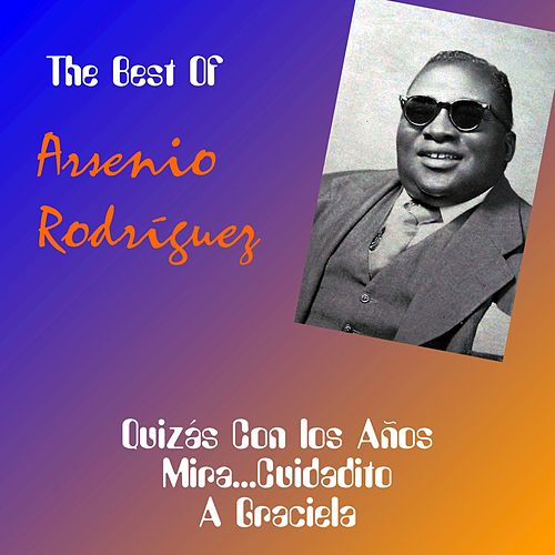 The Best of Arsenio Rodríguez by Arsenio Rodriguez