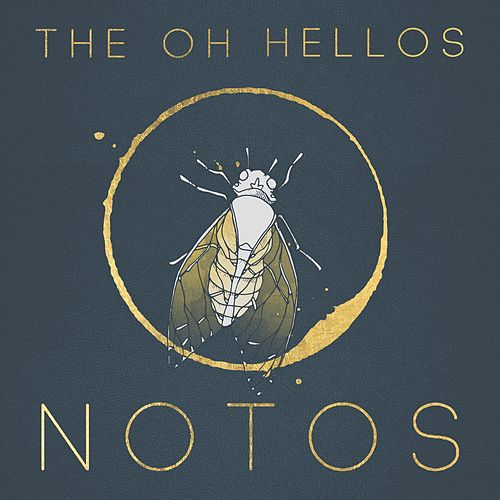 Notos by The Oh Hellos
