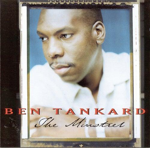 The Minstrel de Ben Tankard