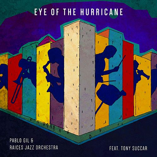 Eye of the Hurricane (feat. Tony Succar) by Raices Jazz Orchestra