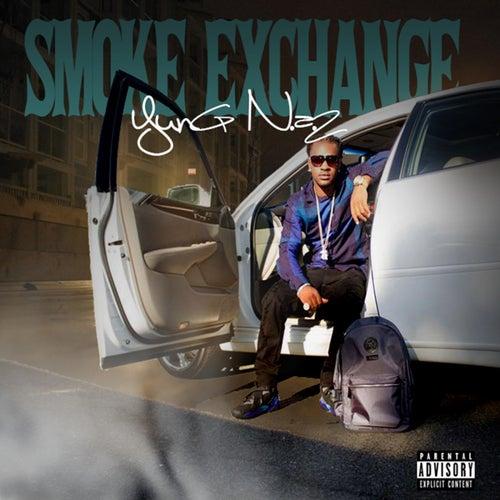 Smoke Exchange by Yung N.A.Z