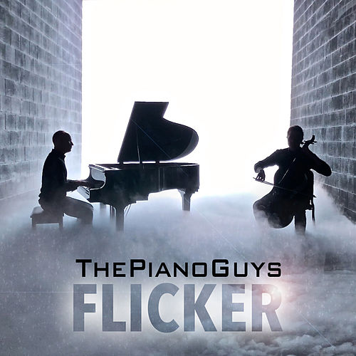 Flicker by The Piano Guys