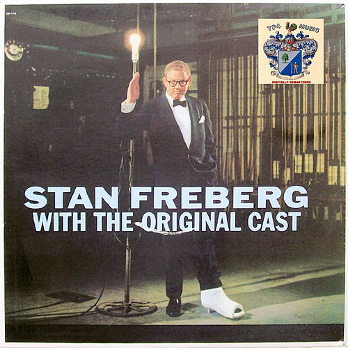 With the Original Cast by Stan Freberg