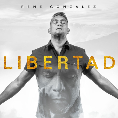 Libertad de Rene Gonzalez