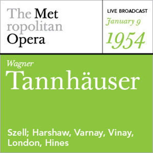 Wagner: Tannhäuser (January 9, 1954) by Various Artists