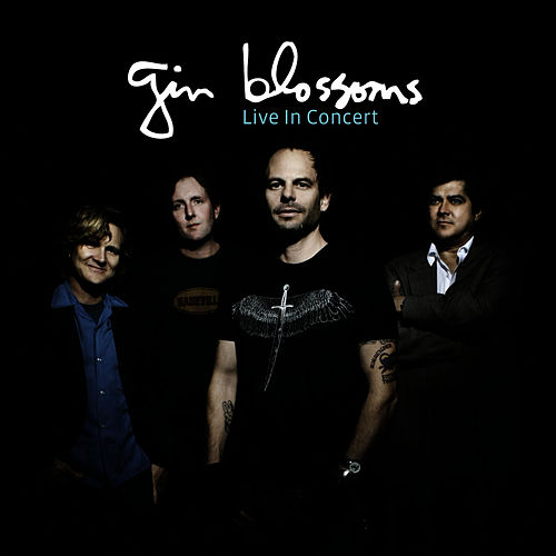 Live In Concert de Gin Blossoms