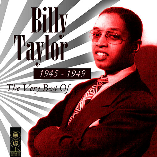 The Very Best Of 1945-1949 de Billy Taylor