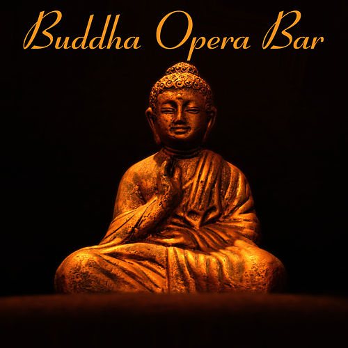 Buddha Opera Bar by The Cocktail Lounge Players
